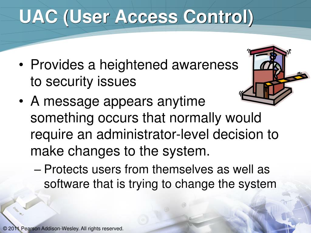 UAC (User Access Control)