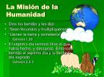 la misi n de la humanidad
