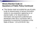 illinois election code on questions of public policy continued