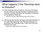 what happens if the township were to dissolve
