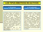 los tipos emotivos no activos