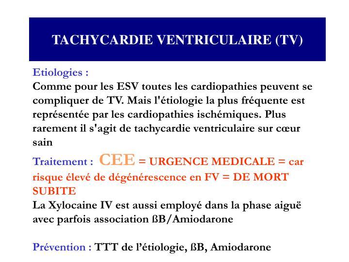 TACHYCARDIE VENTRICULAIRE (TV)