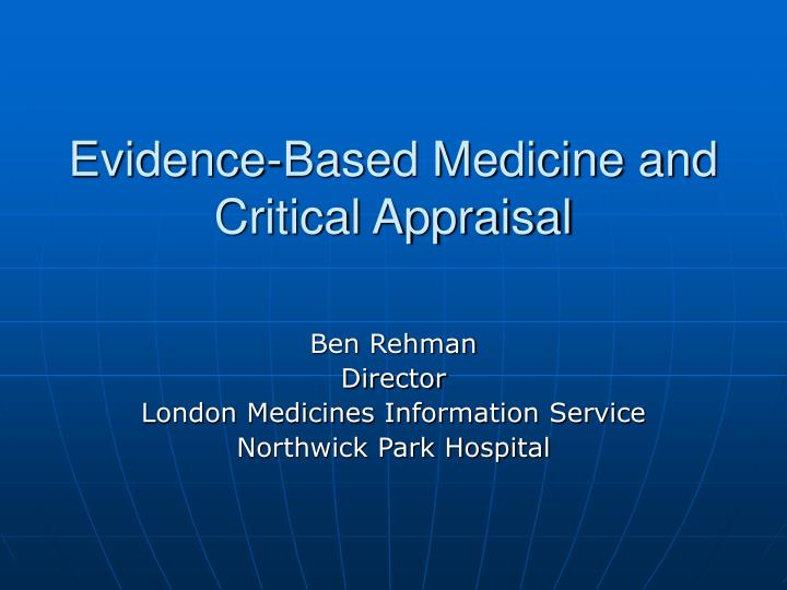evidence based medicine and critical appraisal n.