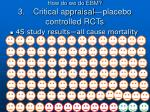 how do we do ebm 3 critical appraisal placebo controlled rcts15