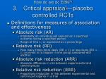 how do we do ebm 3 critical appraisal placebo controlled rcts6