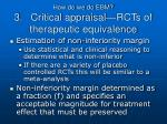 how do we do ebm 3 critical appraisal rcts of therapeutic equivalence2