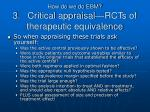 how do we do ebm 3 critical appraisal rcts of therapeutic equivalence3