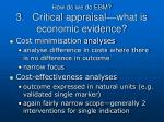 how do we do ebm 3 critical appraisal what is economic evidence