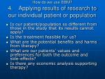 how do we use ebm 4 applying results of research to our individual patient or population