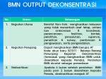 bmn output dekonsentrasi