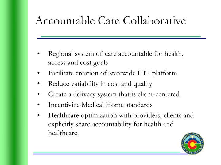 Accountable Care Collaborative