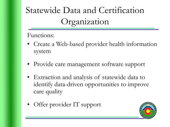 Statewide Data and Certification Organization