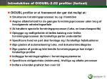 introduktion af oioubl 2 02 profiler fortsat