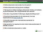metode implementer dokumenter