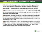 regler for anvendelse af oioubl 2 02 profiler
