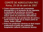 comit de agricultura fao roma 25 28 de abril de 2007