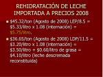 rehidrataci n de leche importada a precios 2008