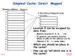 simplest cache direct mapped