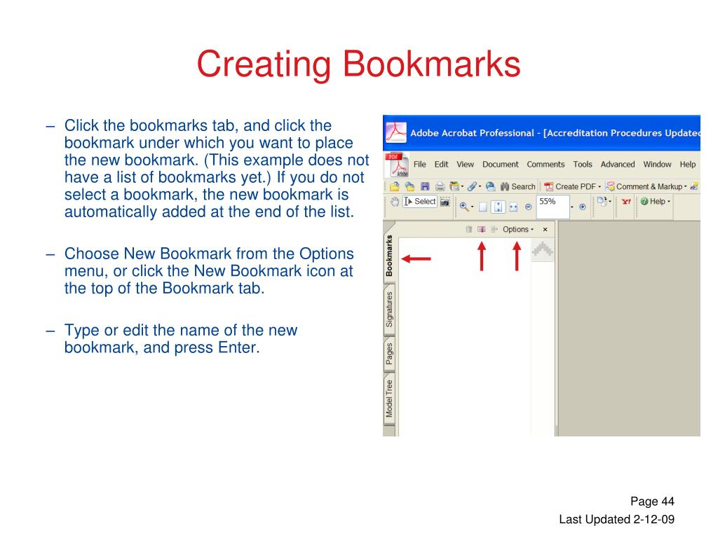 Click the bookmarks tab, and click the bookmark under which you want to place the new bookmark. (This example does not have a list of bookmarks yet.) If you do not select a bookmark, the new bookmark is automatically added at the end of the list.