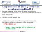 los proveedores de bienes y servicios de contribuyentes del imagro