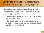 combining the budget constraint and preferences marginal utility approach2