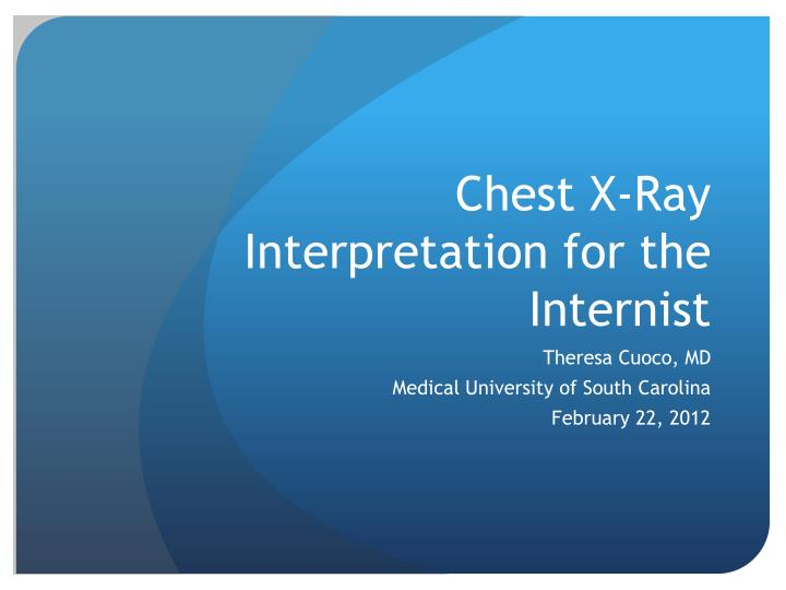 chest x ray interpretation for the internist n.