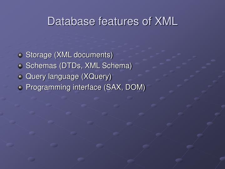 Database features of XML