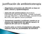 justificaci n de antibioticoterapia1