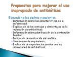 propuestas para mejorar el uso inapropiado de antibi ticos1