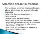 selecci n del antimicrobiano