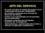jefe del servicio