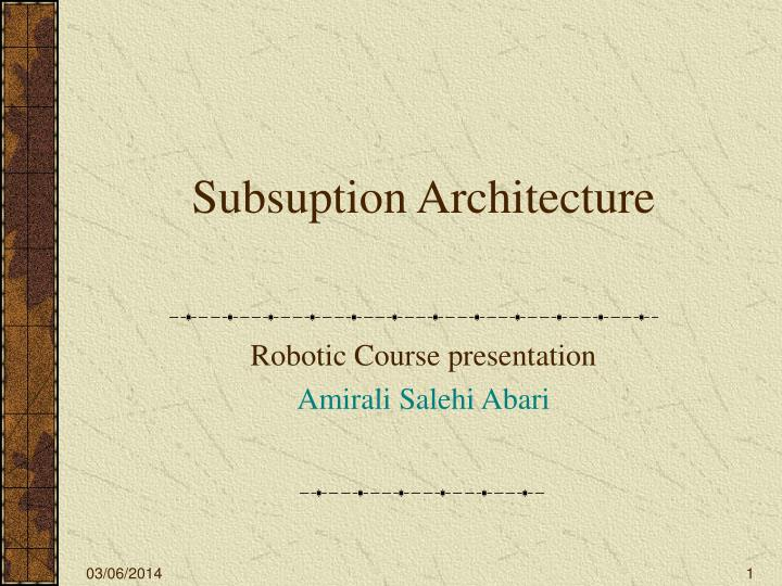 subsuption architecture n.