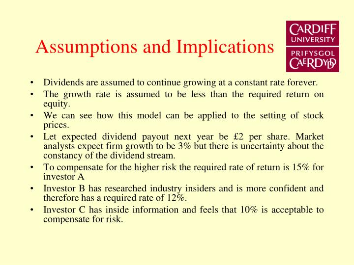 Assumptions and Implications