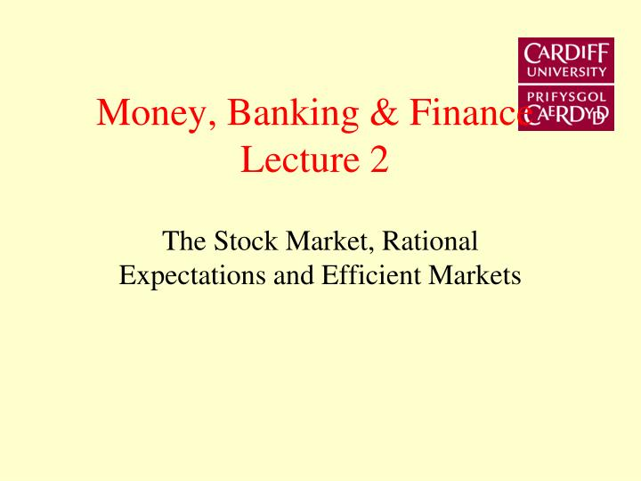 Money banking finance lecture 2