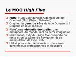 le moo high five
