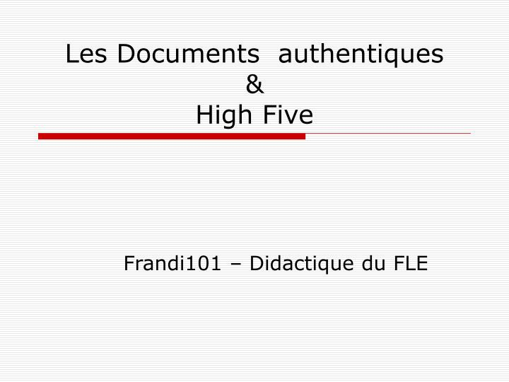 les documents authentiques high five n.