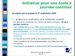initiative pour une cole journ e continue