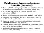 estudios sobre impacto realizados en colombia 7 estudios