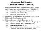 informe de actividades l neas de acci n 2009 a