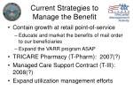 current strategies to manage the benefit