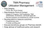 tma pharmacy utilization management
