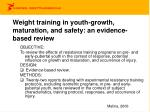 weight training in youth growth maturation and safety an evidence based review