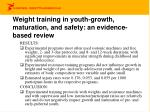 weight training in youth growth maturation and safety an evidence based review1