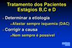 tratamento dos pacientes est gios b c e d