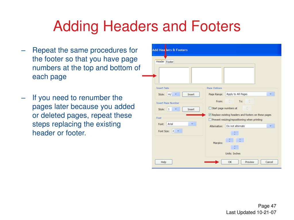 Repeat the same procedures for the footer so that you have page numbers at the top and bottom of each page