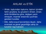 ahlak vs et k