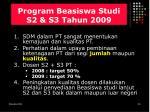 program beasiswa studi s2 s3 tahun 2009