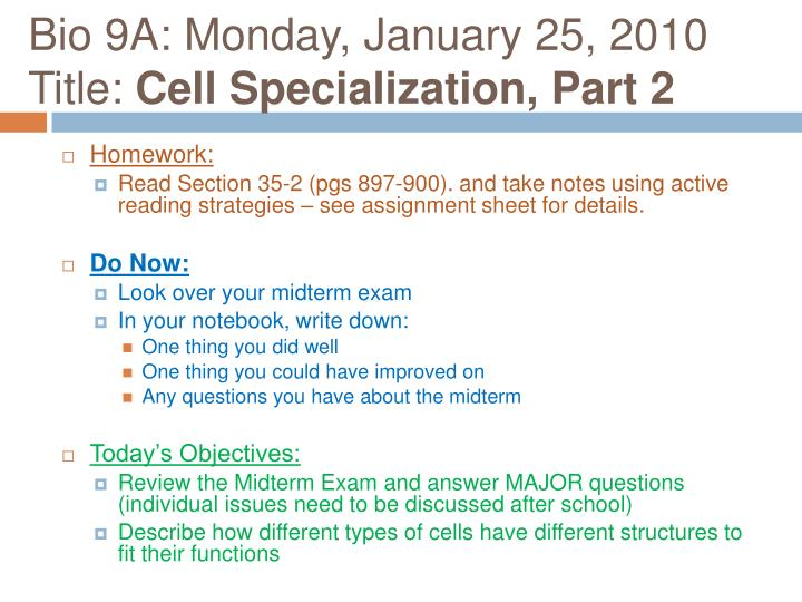 bio 9a monday january 25 2010 title cell specialization part 2 n.