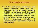 2 2 a rela o educativa