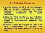2 o centro educativo